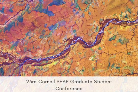 Cornell SEAP (Southeast Asia Program) Graduate Student Conference